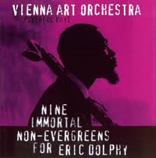 Nine Immortal Non-Evergreens for Eric Dolphy