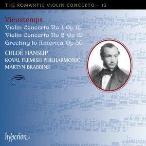Chloë Hanslip - Vieuxtemps - Violin Concertos Nos.2 & 2 - Hanslip (Romantic Violin Concerto - 12)