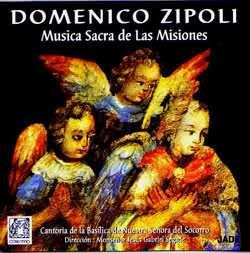 Domenico Zipoli (1688-1726) – Música Sacra de las Misiones