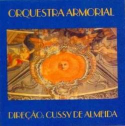 Cussy de Almeida (1936 -2010), Clóvis Pereira (1932), César Guerra-Peixe (1914-1993), Waldemar de Almeida (1904-1975), Luiz Gonzaga (1912-1989) e Humberto Teixeira (1915-1979) – Orquestra Armorial (1994) [link atualizado 2017]