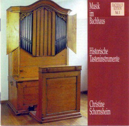 Musik im Bachhaus: Historische Tasteninstrumente — Eisenach (Christine Schornsheim)