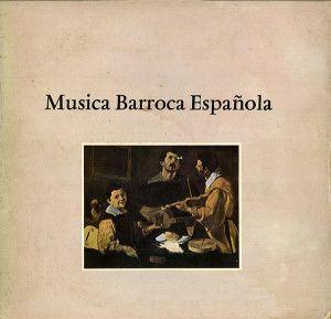 Música Barroca Española - Figueras y Savall (Das Alte Werk, 1975)