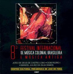 8º Festival Internacional de Música Colonial Brasileira e Música Antiga de Juiz de Fora