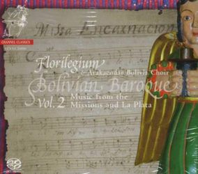 Bolivian Baroque_ Music from the Missions of the Chiquitos, Moxos and La Plata (Sucre)