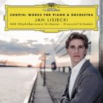 Jan Lisiecki - Chopin Works for Piano & Orchestra (2017)