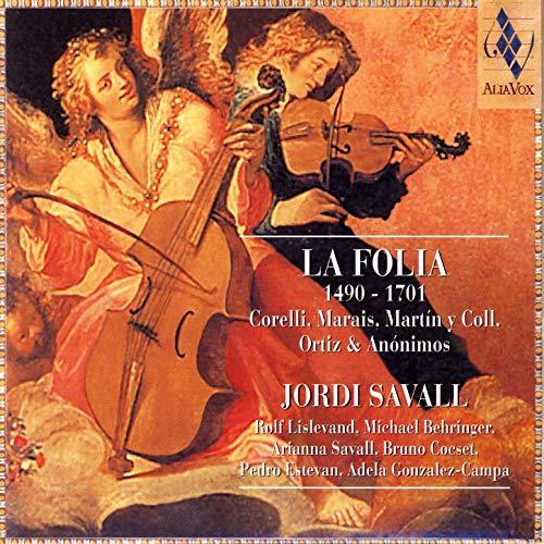 La Folia – Corelli, Marais, Martín y Coll e outros – Jordi Savall