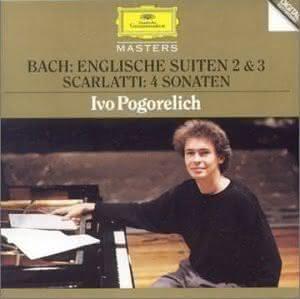 J. S. Bach (1685-1750): English Suites 2 & 3 / D. Scarlatti (1685-1757) 4 Sonatas – Ivo Pogorelich, piano