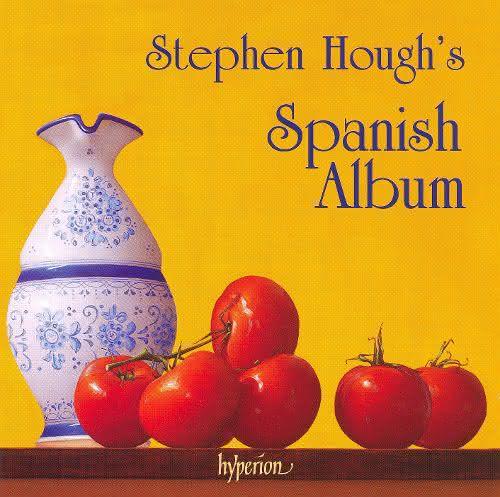 Stephen Hough's Spanish Album – Peças de A. Soler, E. Granados, I. Albeniz, F. Mompou, F. Longas, C. Debussy, M. Ravel, F. X. Scharwenka, W. Niemann e S. Hough