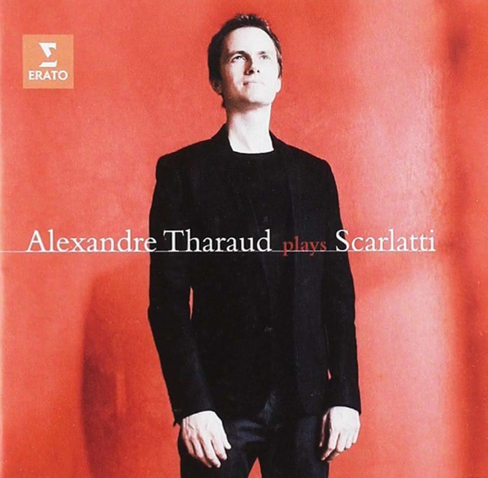 Domenico Scarlatti (1685-1757): 18 Sonatas – Alexandre Tharaud, piano