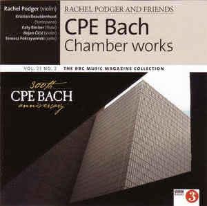 C.P.E. Bach (1714-1788): Chamber Works (Rachel Podger & Friends)