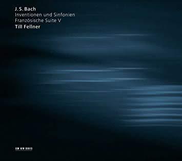Johann Sebastian Bach (1685-1750): Invenções / Sinfonias / Suíte Francesa Nº 5 – Till Fellner, piano