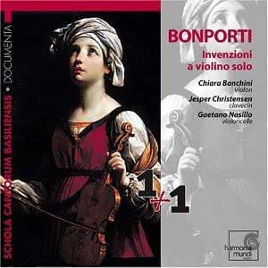 Francesco Antonio Bonporti (1672-1749): Inventioni, Op. 10 – Chiara Banchini, violino – Jesper Christensen, cravo – Gaetano Nasillo, violoncelo