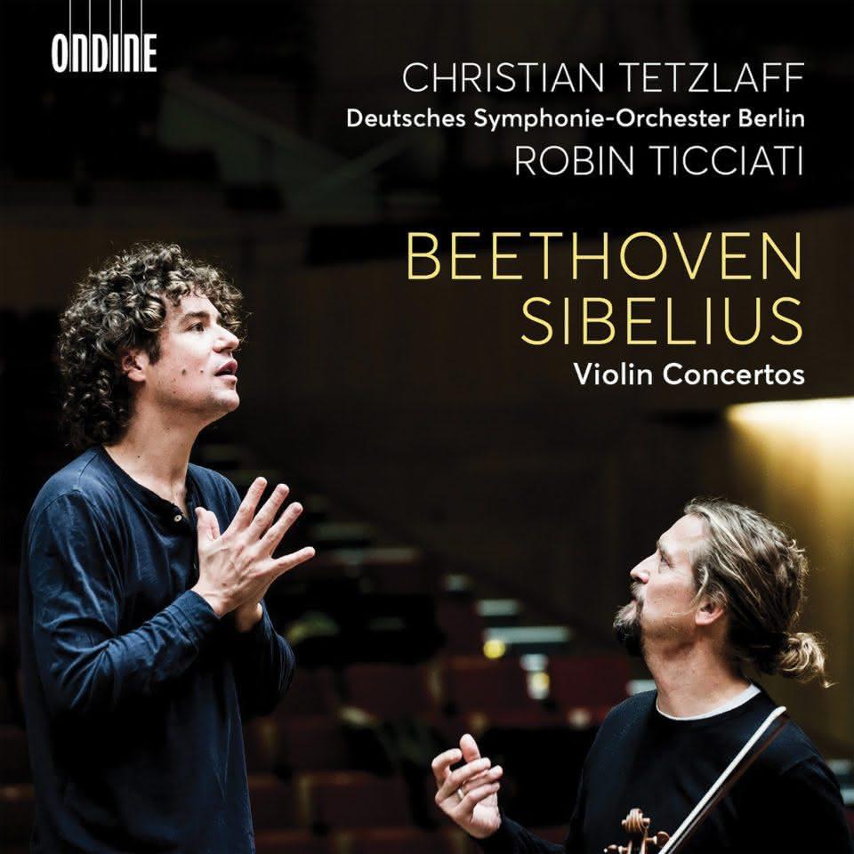 Beethoven (1770-1827) & Sibelius (1865-1957): Concertos para Violino – Tetzlaff ● Symphonie-Orchester Berlin ● Ticciati