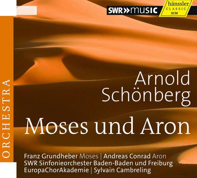 Arnold Schönberg (1874-1951): Moses und Aron (Cambreling)