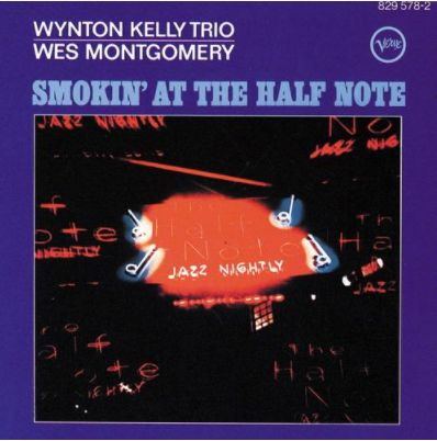 .: interlúdio :. Wes Montgomery: Smokin' at the Half Note