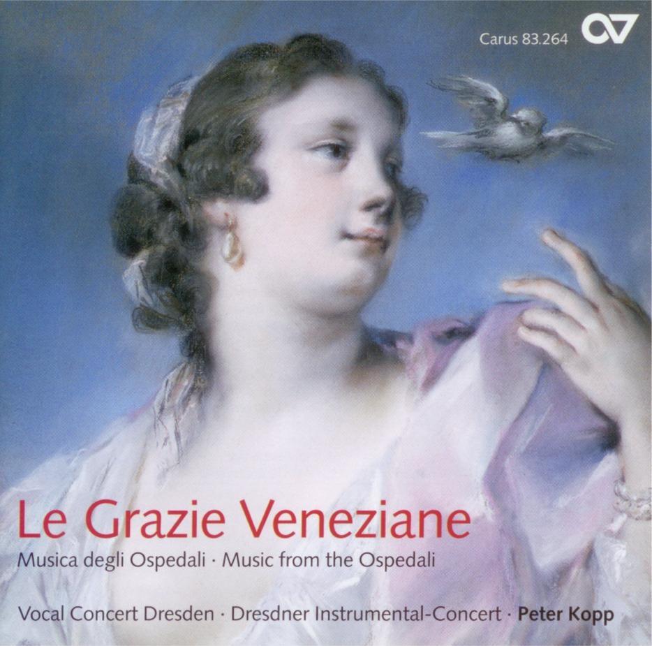 Porpora / Hasse / Galuppi: Musica degli Ospedali (Le Grazie Veneziane)